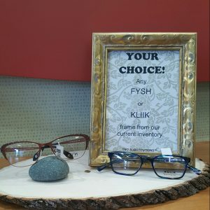 Your choice. Any FYSH or KLIIK frame from our current inventory. No substitutions.